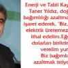 ENERJİ BAKANI YILDIZ, YIRCALILARI KABUL ETTİ