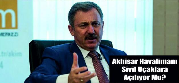 Akhisar Havalimanı Sivil Uçaklara Açılıyor Mu?