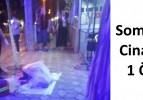 Soma'da Cinayet 1 Ölü