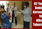 82 Yaşındaki Bekir Amca Korona Virüsü Yendi Alkışlarla Taburcu Edildi