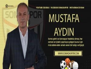 Somaspor Başkanı Aydın'dan Önemli Açıklamalar
