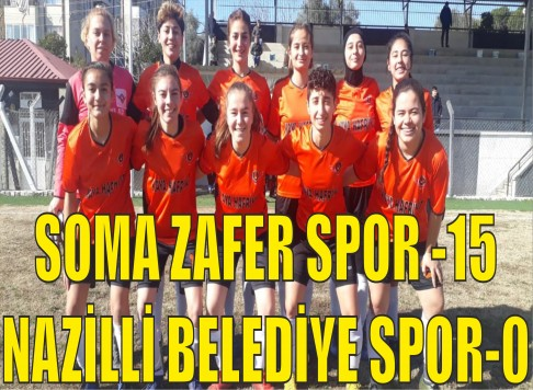 SOMA ZAFER SPOR -15 NAZİLLİ BELEDİYE SPOR-0
