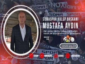 Kulüp Başkanı Aydın'dan Somaspor Taraftarına Mesaj Var