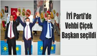 İYİ Parti'de Vehbi Çiçek Başkan seçildi