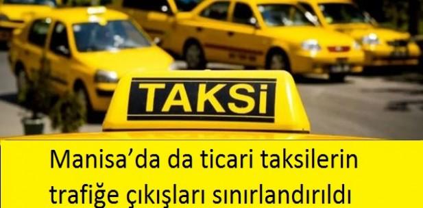 Manisa'da da ticari taksilerin trafiğe çıkışları sınırlandırıldı