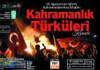 """""""Kahramanlık Türküleri"""""""