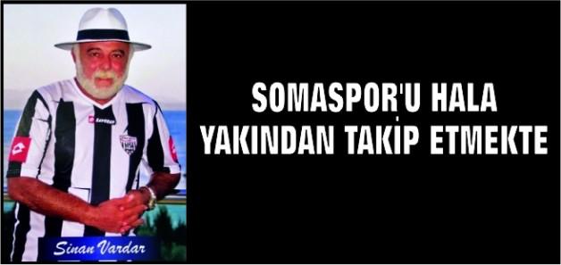 SOMASPOR'U HALA YAKINDAN TAKİP ETMEKTE