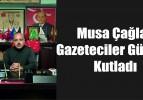 Musa Çağlar, Gazeteciler Gününü Kutladı