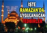 Ramazan Tedbirleri Genelgesi Gönderildi