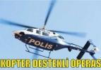 HELİKOPTER DESTEKLİ OPERASYON