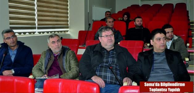 Soma'da Bilgilendirme Toplantısı Yapıldı
