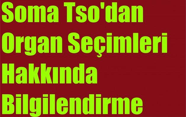 Soma Tso'dan Organ Seçimleri Hakkında Bilgilendirme