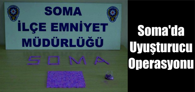 Soma'da Uyuşturucu Operasyonu