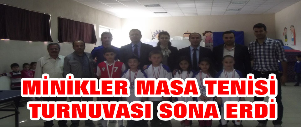 MİNİKLER MASA TENİSİ TURNUVASI SONA ERDİ