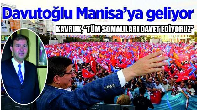 """""""YARIN BAŞBAKANIMIZ MANİSA'DA"""