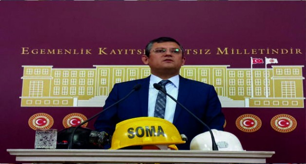 CHP'Lİ ÖZEL'DEN SOMA ÇAĞRISI