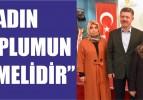 """""""KADIN, TOPLUMUN TEMELİDİR"""""""