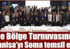 Ege Bölge Turnuvasında Manisa'yı Soma temsil etti