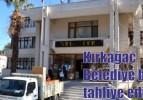 Kırkağaç Belediye binası tahliye edildi