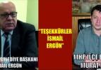 """""""TEŞEKKÜRLER İSMAİL ERGÜN"""""""